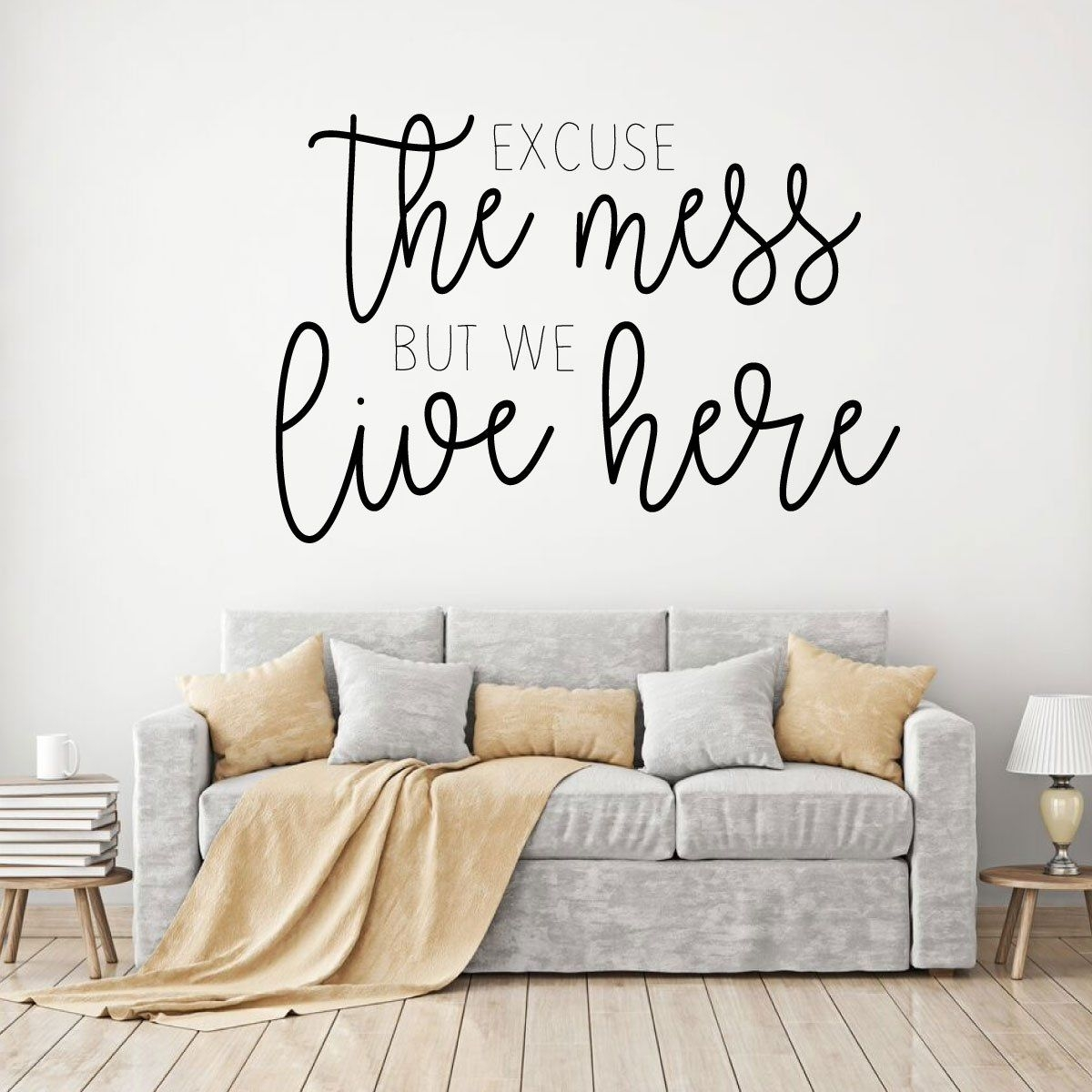 Excuse The Mess Quote For Living Room Vinyl Home Decor Wall Decal  Customvinyldecor