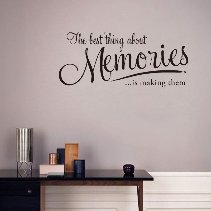 The Best Thing About Memories Wall Stickers Quotes Wall Decorations Living Room Home Decor Vinyl
