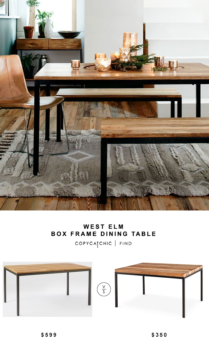 West Elm Box Frame Dining Table  Copycatchic